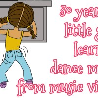 30 years of little girls learning dance moves from music videos
