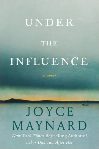 Guest Joyce Maynard on Novel Inspiration & Under the Influence