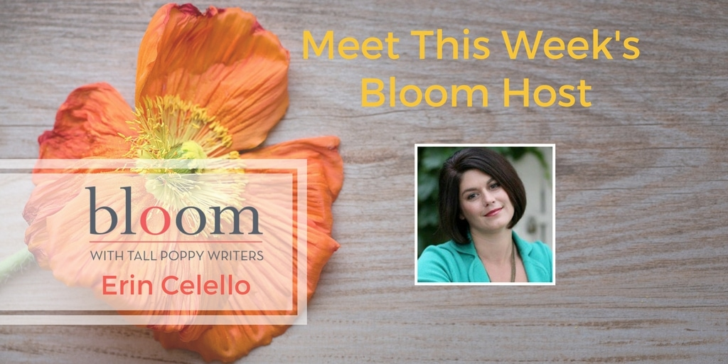 Are you in Bloom with Erin Celello?