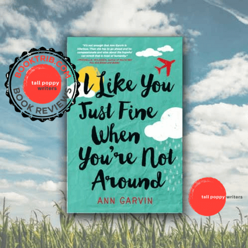 BookTrib Review: I Like You Just Fine When You're Not Around