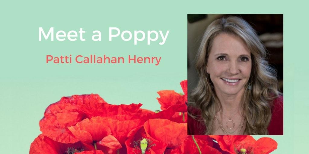 Meet a Poppy: Patti Callahan Henry