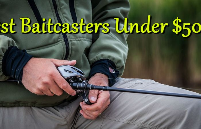 best baitcasters cheap budget