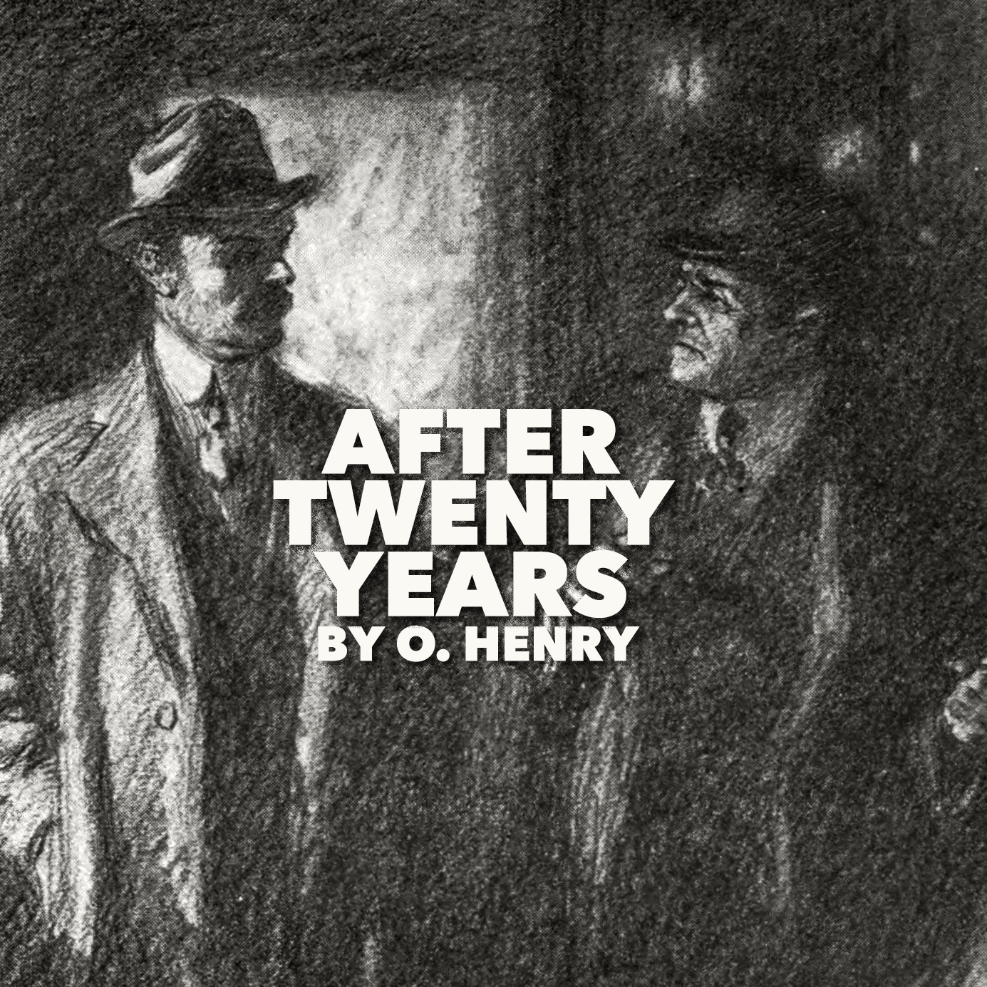 After Twenty Years By O Henry Litreading Classic Short Stories