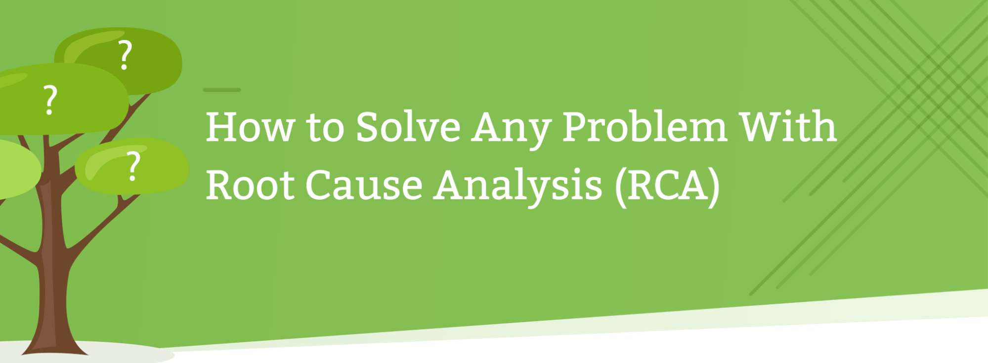 hight resolution of how to solve any problem with root cause analysis rca