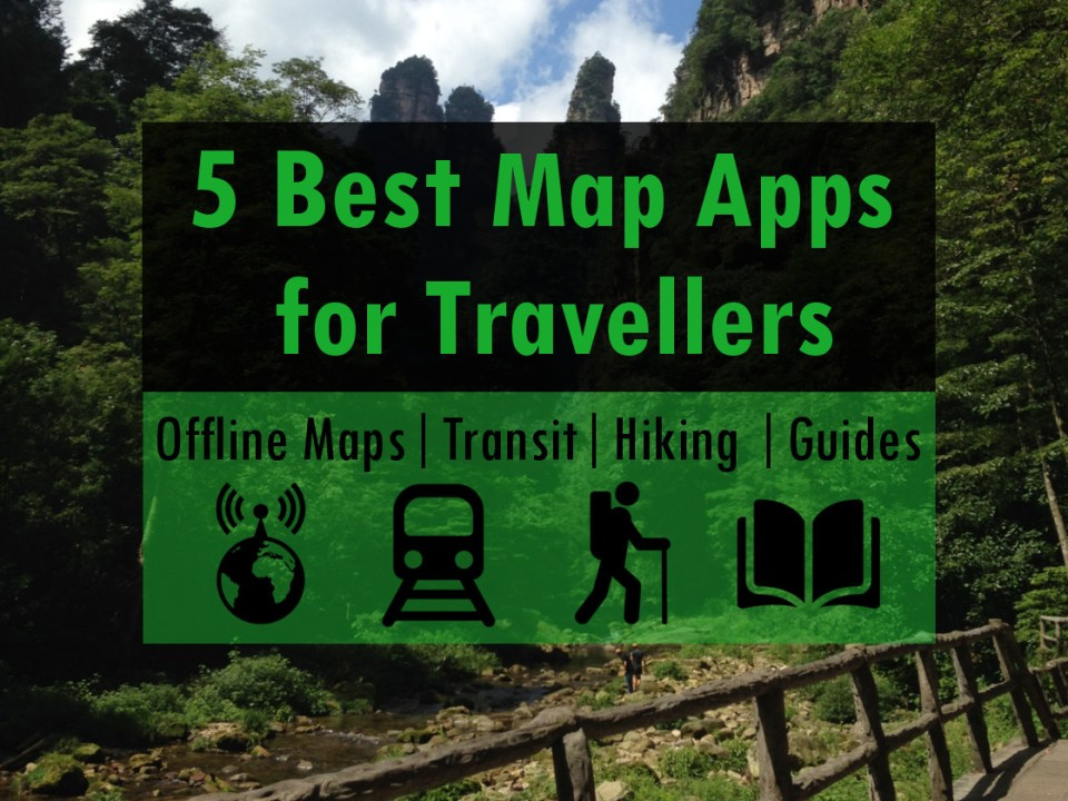 The Best Map Apps for your Travels: Offline, Hiking, Transit & More