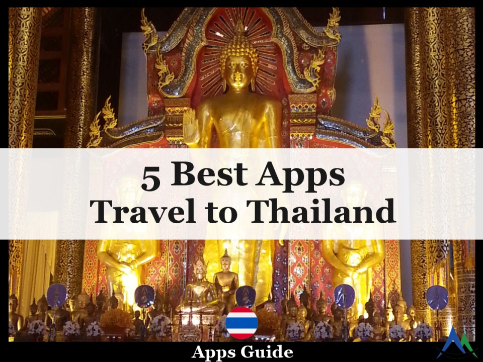 5 Best Apps for Travel to Thailand