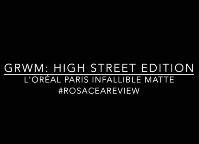 GRWM Highstreet Edition