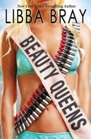 Friday Faves: Beauty Queens by Libba Bray