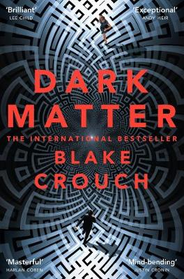 Friday faves: Dark Matter by Blake Crouch