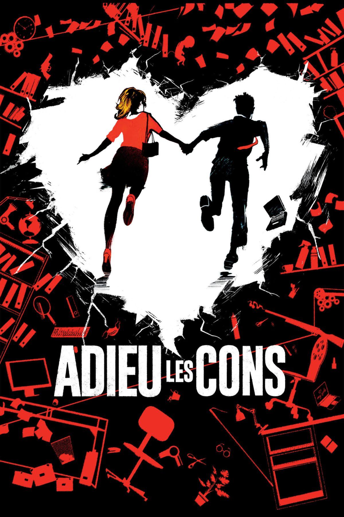 """Affiche """"Adieu les cons"""""""