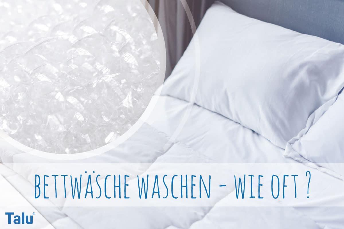 Bei Wieviel Grad Bettwäsche Waschen Auf Wieviel Grad Wäscht Man