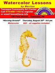 8-20-2015, August Horsing Around Water Color Class, Tamaqua Community Arts Center, Tamaqua