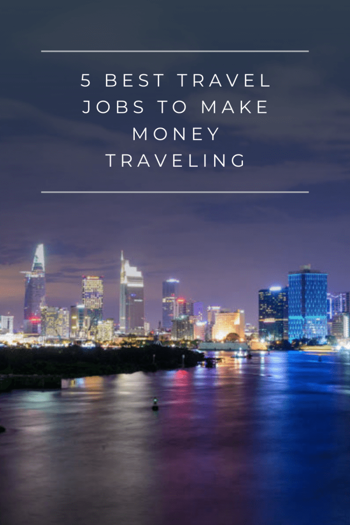 In this article, we have rounded up the 5 best travel jobs to make money traveling. And make sure to have fun doing so as well!