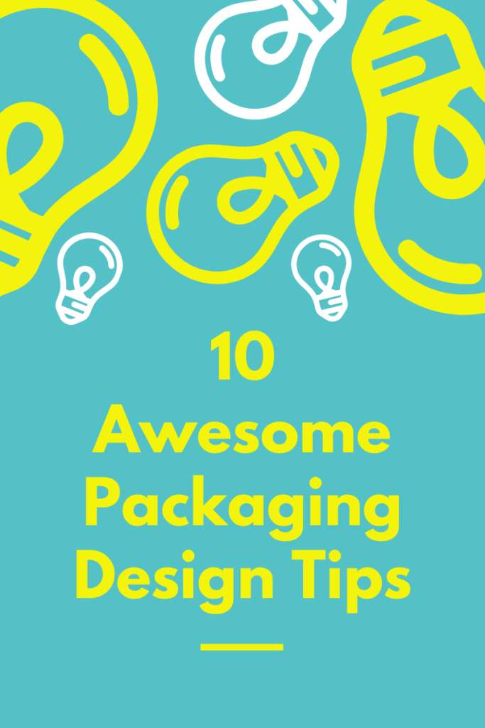10 Awesome Packaging Design Tips. Do you want to find out the best way to attract customers via your brand's packaging? Check out these tips!