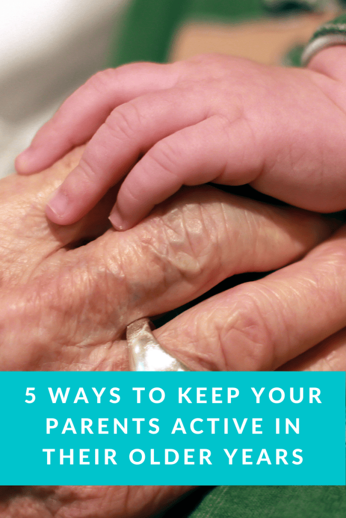 5 Ways to Keep Your Parents Active in Their Older Years. If you're worried about your parents becoming more sedentary, here are some tips.