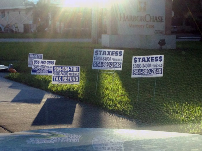 These signs were taken in Tamarac this morning. This is typical how our streets and corners look around Tax Time.