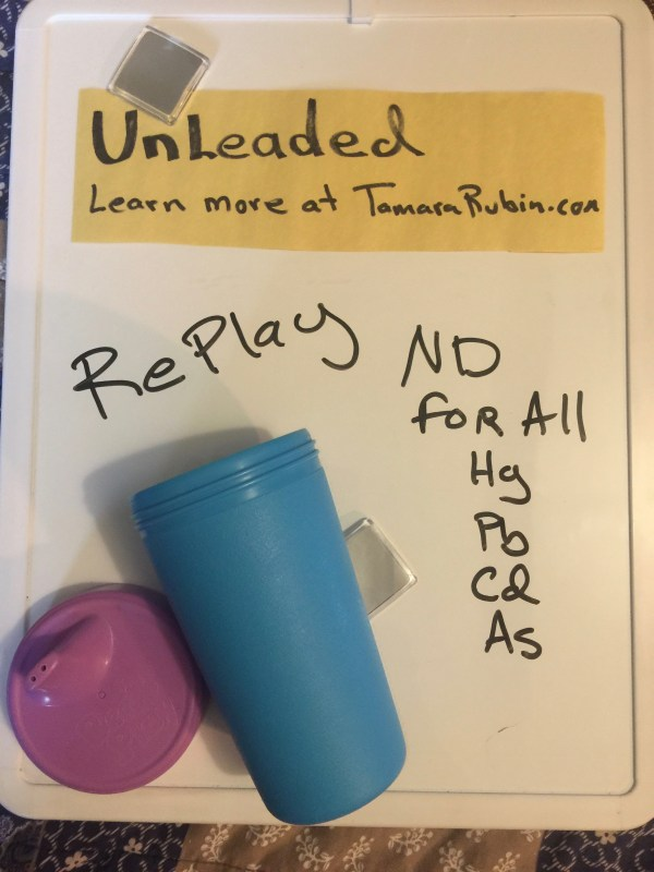RePlay Brand Recycled Plastic Sippy Cups: #Safe! Non-detect for Lead, Cadmium, Mercury & Arsenic!