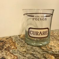 Name Your Poison Curare Vintage Bar Glass Lead Safe Mama 1