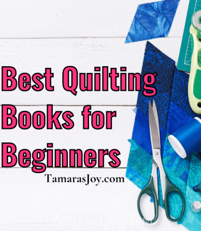 The Best Quilting Books for Beginners