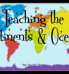 Teaching the Continents \u0026 Oceans - Mrs. Russell's Room [ 864 x 1440 Pixel ]