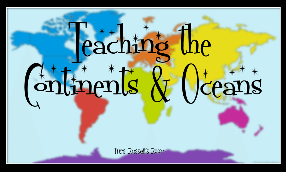 medium resolution of Teaching the Continents \u0026 Oceans - Mrs. Russell's Room
