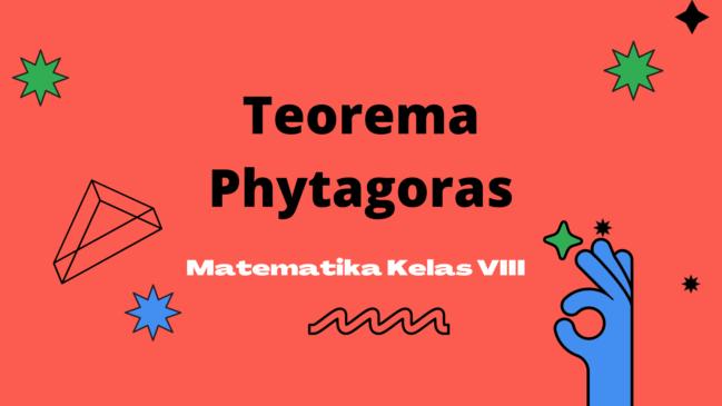 Teorema Phytagoras Serta Contoh Soal