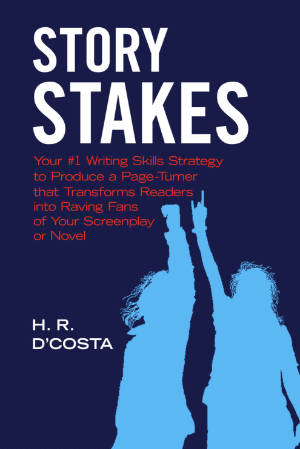 Books for Writers - Story Stakes by H. R. D'Costa