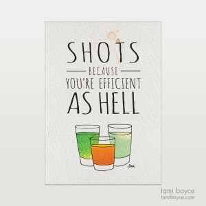 shots efficient as hell drink series