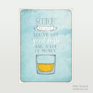 Scotch, Good Taste
