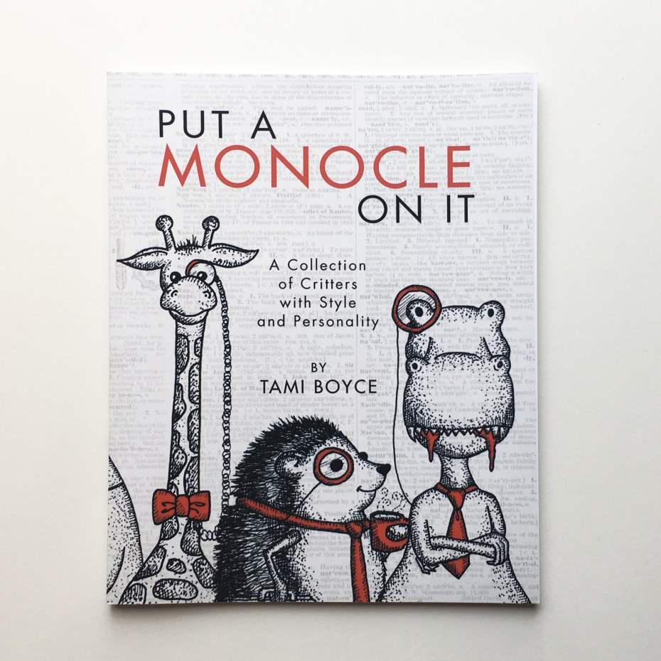 Put a Monocle On It Book