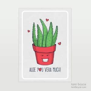 aloe you vera much, food pun