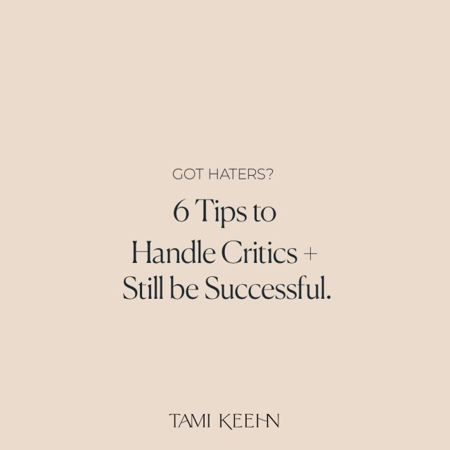 Got Haters - 6 Tips to Handle Critics by photographer + life coach Tami Keehn