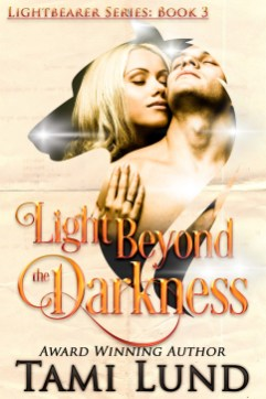 Light Beyond the Darkness - Tami Lund
