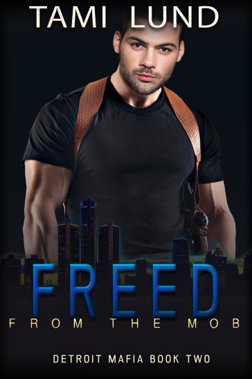 Detroit Mafia Romance - Freed From the Mobjpg