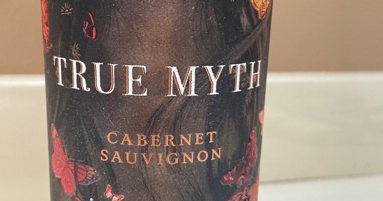 Wine of the Week-True Myth Cabernet Sauvignon