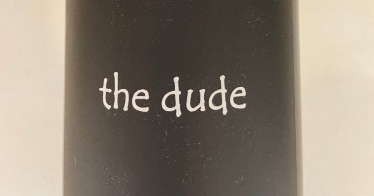 Wine of the Week-The Dude Red Blend