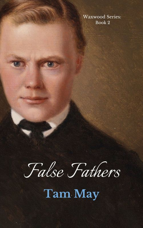 False Fathers (Waxwood Series: Book 2)