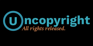 Uncopyright. All rights released.