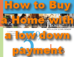 How to Buy a Home with a LOW Down Payment