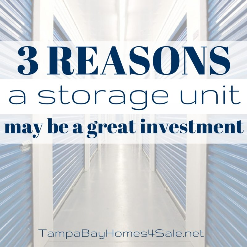 3 Reasons a Storage Unit May Be a Great Investment When Your Home is for Sale - Sell Your Home in Tampa