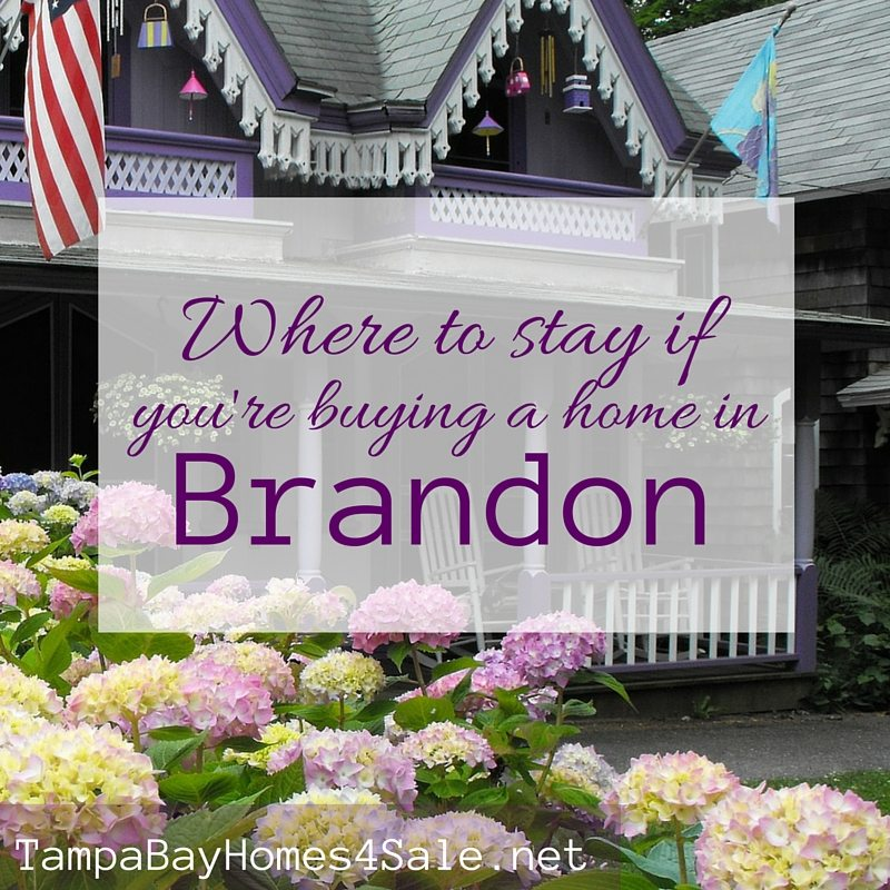 Where to stay if you're buying a home in Brandon, FL - Brandon Homes for Sale