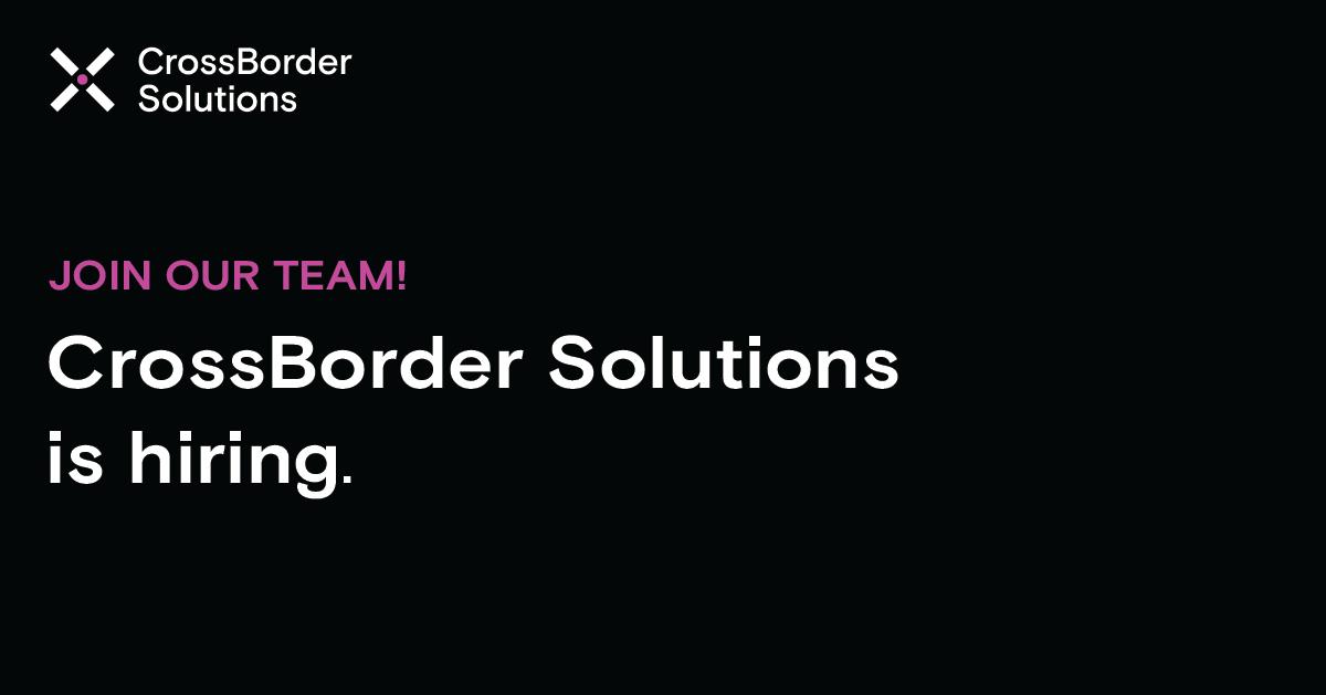 Senior Full Stack JavaScript Engineer at CrossBorder Solutions