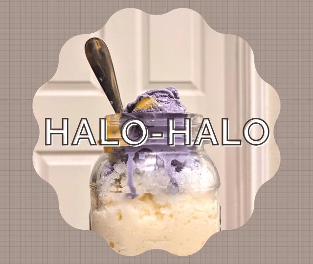 Halo-halo, a Filipino shaved ice based dessert.
