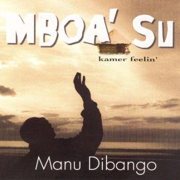 """Mboa' Su"" Par Manu Dibango – Un Poème en Chanson"