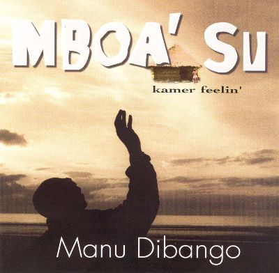 [Traduction] Mboa Su Par Manu Dibango – Un Poème en Chanson