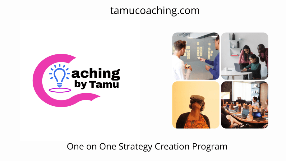 Coaching by Tamu Strategy Sessions