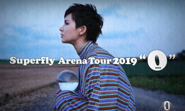 "【Superfly】10/13「愛媛」2日目のセトリ&ライブレポ!【Superfly Arena Tour 2019 ""0""】"