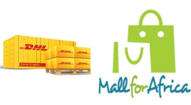 DHL and MallforAfrica Partnership boosts E-commerce