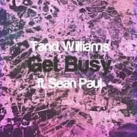 Get Busy (Tand Williams' Refix feat. Sean Paul)