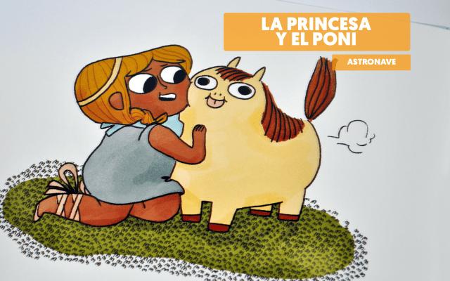 La princesa y el poni